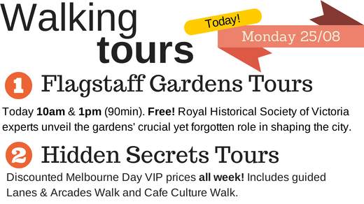 Click here to get your heels clicking on a special Melbourne Day guided walking tour!