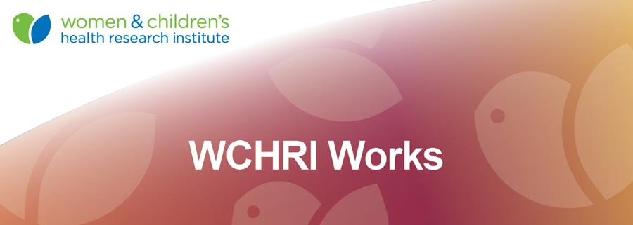 WCHRI Works