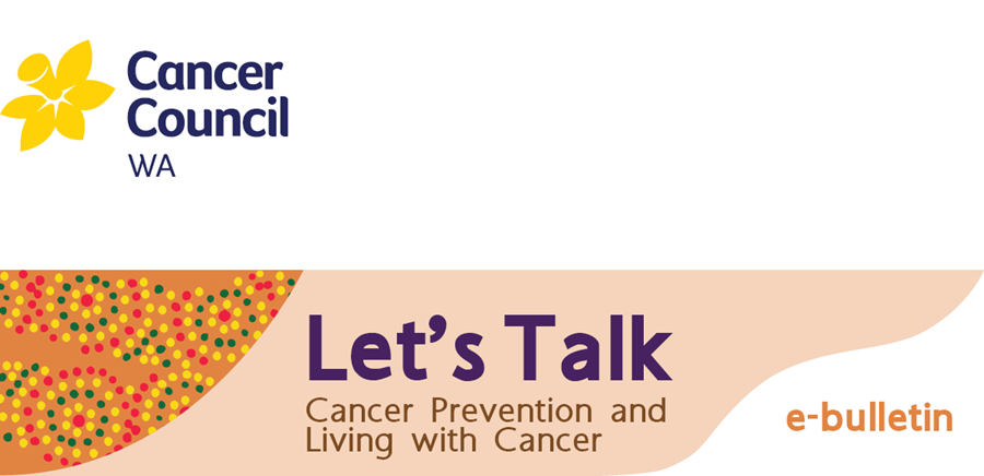 Let's Talk Cancer Prevention and Living with Cancer