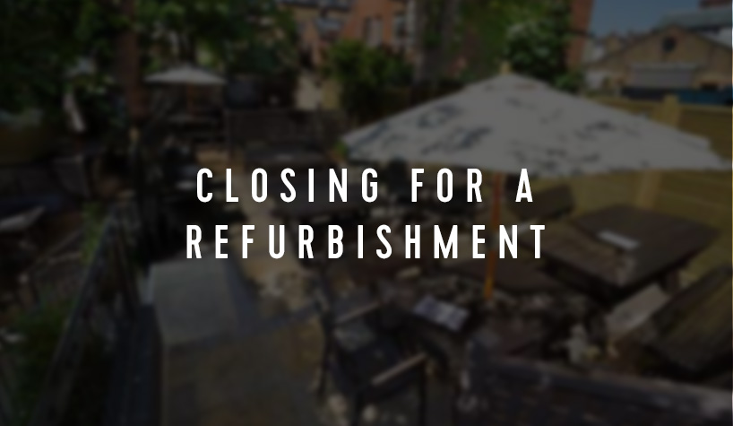 CLOSING FOR A REFURBISHMENT