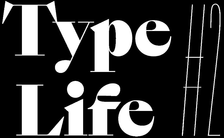 Type Life #2