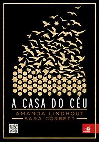A Casa do Céu - Amanda Lindhout e Sara Corbett