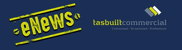Tasbuilt Commercial eNews