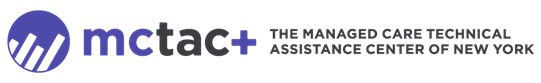 Managed Care Technical Assistance Center of New York Plus Small Business Inititative
