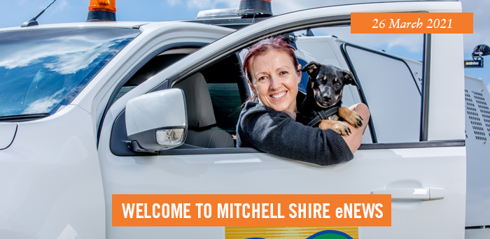 words: welcome to Mitchell Shire eNews, 26 March 2021