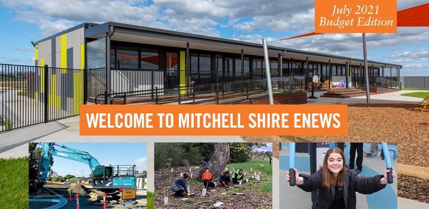 Welcome to Mitchell Shire eNews. 2 July 2021