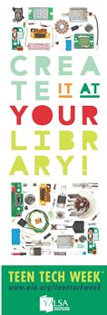 """Celebrate Teen Tech Week, March 5 to 9, 2019 at the Main Library's Tech Bar. This year's theme is """"Libraries Are For Creating..."""""""