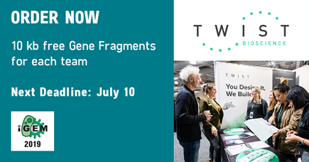ORDER NOW: 10 kb free Gene Fragments for each team. Next Deadline: July 10