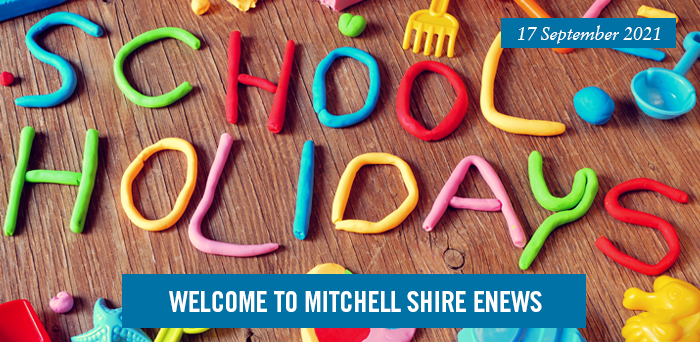 Welcome to Mitchell Shire eNews. 17 September 2021