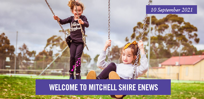 Welcome to Mitchell Shire eNews. 10 September 2021