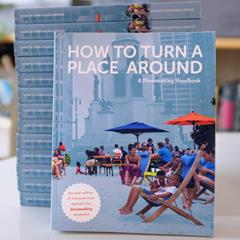 The cover of How To Turn a Place Around, a book about placemaking.