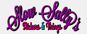 Slow Sally Stickers & Things