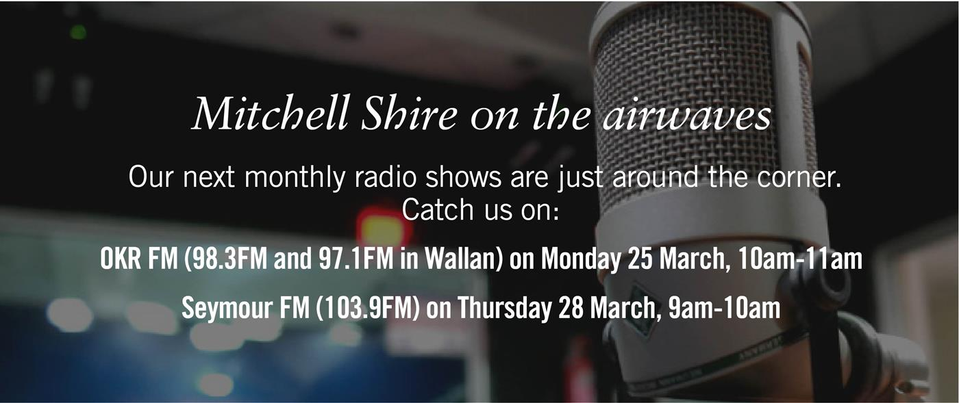 Mitchell Shire on the radio date and times
