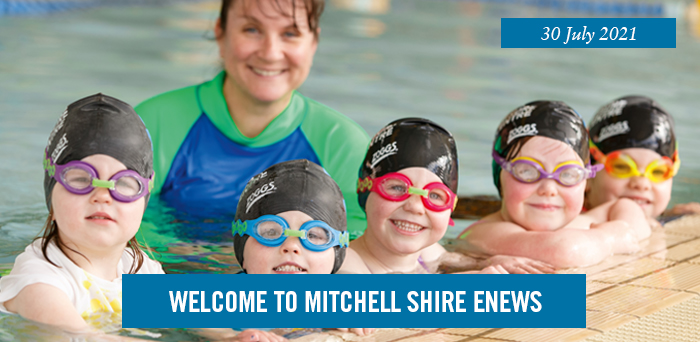 Welcome to Mitchell Shire eNews. 30 July 2021