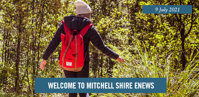 Welcome to Mitchell Shire eNews. 9 July 2021