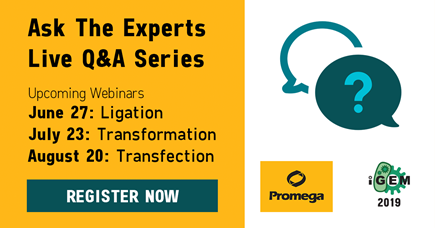 Promega Ask The Experts Live Q&A Series. REGISTER NOW