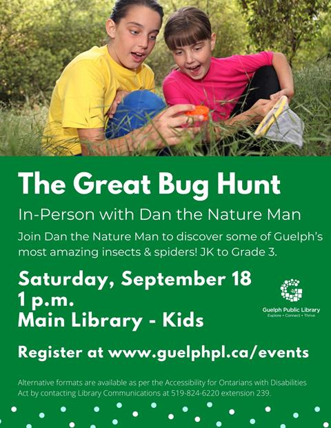 Library advertisement for the in-person program, The Great Bug Hunt with Dan the Nature Man on Saturday, September 18 at 1 p.m. Registration is required.