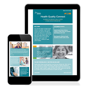 Health Quality Ontario's e-newsletter Health Quality Connect as seen on a mobile phone and tablet.