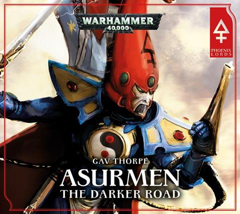 Cover of Asurmen: The Darker Road by Gav Thorpe, published by Black Library