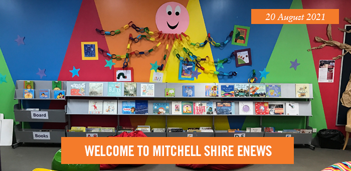 Welcome to Mitchell Shire eNews. 20 August 2021