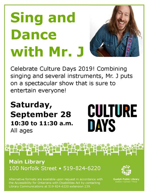 Celebrate Culture Days 2019 with children's musician, Mr. J. Saturday, September 28, 10:30 a.m. in the Main Library!