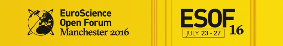 EuroScience Open Forum Manchester 2016