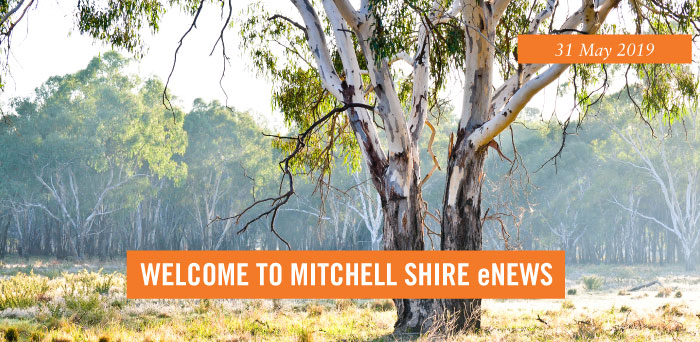 Welcome to Mitchell Shire eNews, May 2019