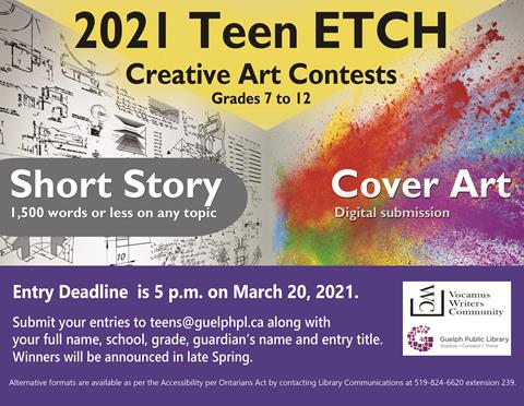 Enter the library's Teen ETCH writing and digital art contest. Grades 7 to 12
