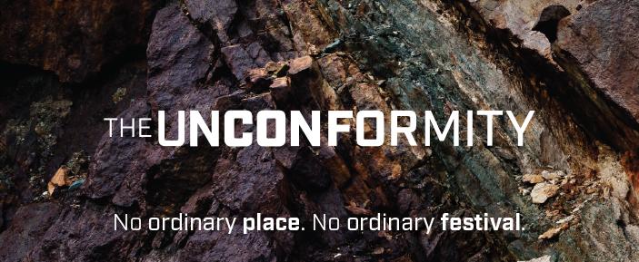 The Unconformity. No ordinary place. No ordinary festival.