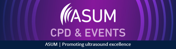ASUM | CPD & EVENTS | ASUM | Promoting ultrasound excellence