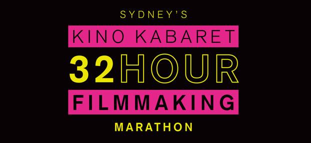 Kino Kabaret 32 Hour Filmmaking Marathon