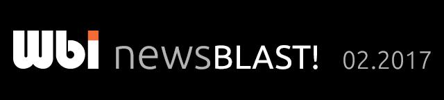 Wbi NewsBlast! 02.2017