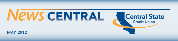 News Central, May 2012 - Central State Credit Union