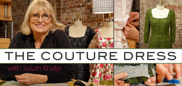 The Couture Dress with Susan Khalje