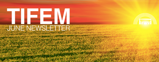 TIFEM June Newsletter
