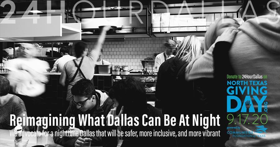 Donate to 24HourDallas tomorrow to help restore and reimagine Dallas at night