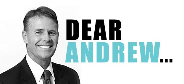 Dear Andrew...