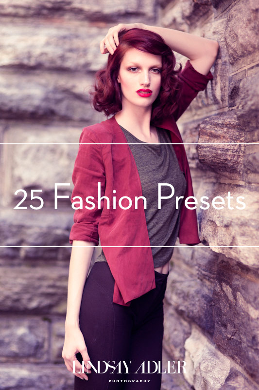 25 Fashion Presets 2014 for Lightroom by Lindsay Adler