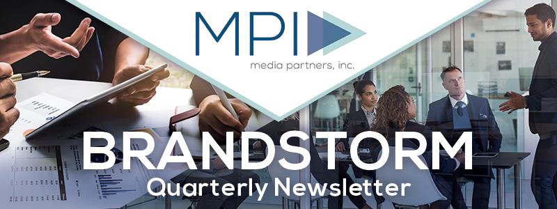 MPI - Brandstorm: Quarterly Newsletter