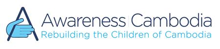 Awareness Cambodia - Rebuilding the Children of Cambodia