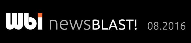 Wbi NewsBlast! 08.2016