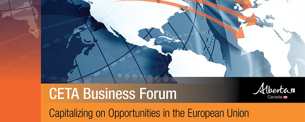 CETA business forum: Capitalizing on opportunities in the european union