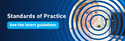 Standard of Practice - See the latest guidelines