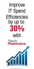 Ad: Tech Mahindra - Improve IT spend efficiencies by up to 30%