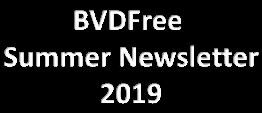 BVDFree Summer Newsletter 2019