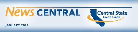 News Central, January 2013 - Central State Credit Union
