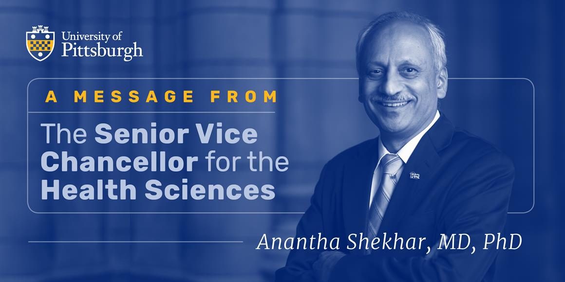 A Message from the Senior Vice Chancellor for the Health Sciences