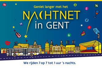 Geniet langer met het nachtnet in Gent