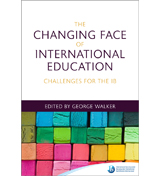 The Changing face of International Education: Challenges for the IB