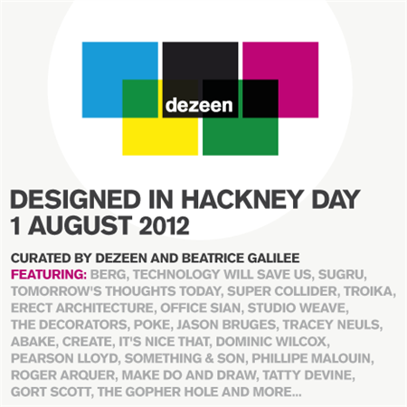 Designed in Hackney Day on 1 August